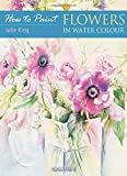 Flowers in Watercolour (How to Paint)
