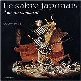 Telecharger Livres Le Sabre japonais ame du samourai (PDF,EPUB,MOBI) gratuits en Francaise