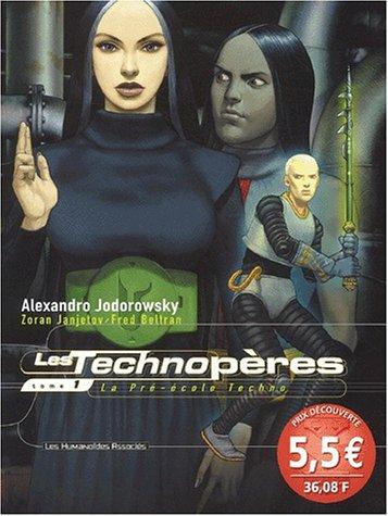 Les Technopères Tome 1 : La Pré-école Techno