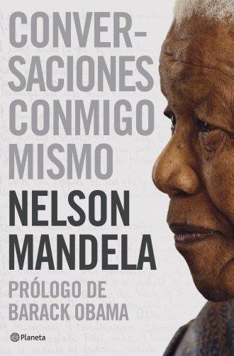 Conversaciones Conmigo Mismo por Nelson Mandela