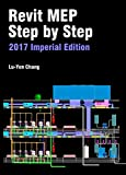 Revit MEP Step by Step 2017 Imperial Edition