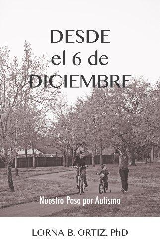 Desde el 6 de Diciembre: Nuestro Paso por Autismo... por Lorna Ortiz