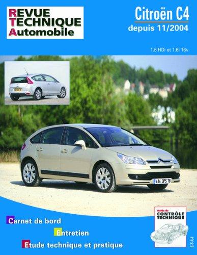 Revue Technique 697.1 Citroën C4 1,6 16v et 1,6 Hdi 11/2004