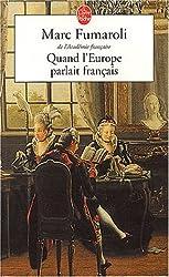 Quand l'Europe parlait francais