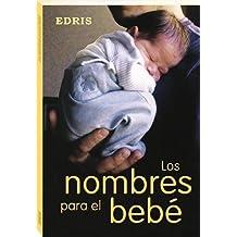 Los Nombres Para El Bebe