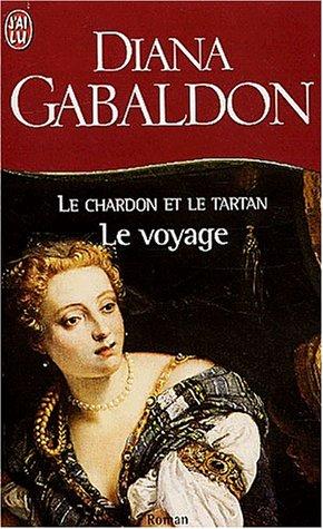 Le Chardon et le Tartan, Tome 5 : Le voyage par Diana Gabaldon