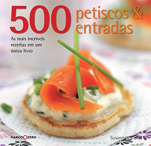 500. Petiscos E Entradas (Em Portuguese do Brasil)