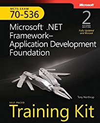 MCTS Self-Paced Training Kit (Exam 70-536): Microsoft?? .NET Framework Application Development Foundation, Second edition by Tony Northrup (2008-11-19)