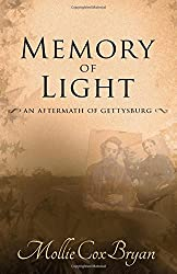 Memory of Light: An Aftermath of Gettysburg