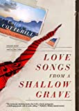 Love Songs from a Shallow Grave (Dr. Siri Investigations)