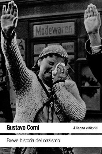 Breve historia del nazismo (El Libro De Bolsillo - Historia) por Gustavo Corni