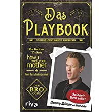 Das Playbook: Spielend Leicht Mädels Klarmachen