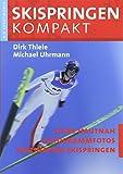 Skispringen Kompakt: Skispringen von A-Z