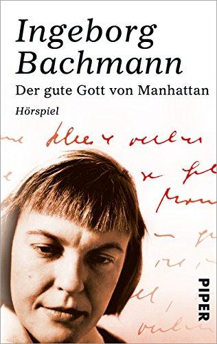 Der gute Gott von Manhattan: Hörspiel (German Edition) por Ingeborg Bachmann