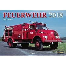 Feuerwehr 2018: Löschfahrzeuge der Vor- und nachkriegszeit