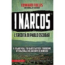 I signori della droga (eNewton Saggistica) (Italian Edition)