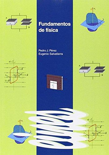Fundamentos de física (Eines) por Pedro J. Pérez