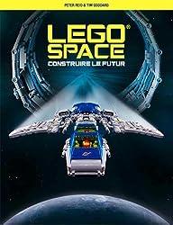 Lego Space : Construire le Futur