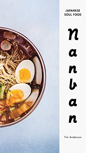 Nanban: Japanese Soul Food por Tim Anderson