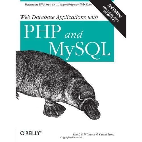 by Hugh E. Williams, David Lane Web Database Applications with PHP & MySQL, 2nd Edition (2004) Paperback