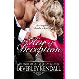 An Heir of Deception (The Elusive Lords, Book 3) by Beverley Kendall (2012-04-25)