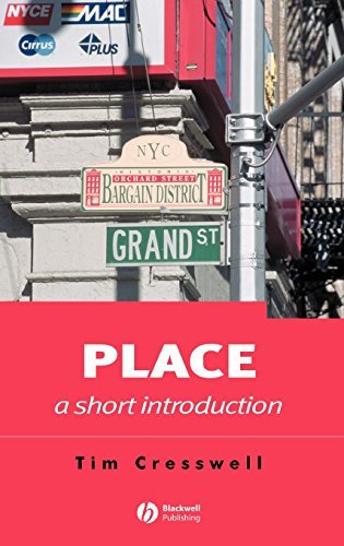 Place: A Short Introduction (Short Introductions to Geography) by Tim Cresswell (2004-06-07)