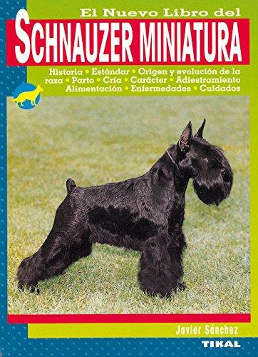 Schnauzer Miniatura, Nuevo Libro Del