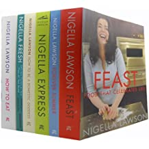 Nigella Lawson Food and Cookery 6 Books Collection Set (Feast: Food that Celebrates Life, Forever Summer, Nigella Express, How To Be A Domestic Goddess: Baking and the Art of Comfort Cooking, Nigella Fresh: Delicious Flavors on Your Plate All Year Round,How To Eat: The Pleasures and Principles of Good Food)