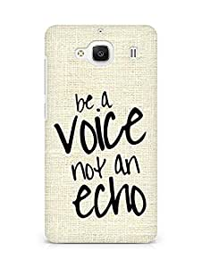 AMEZ be a voice not an echo Back Cover For Xiaomi Redmi 2 Prime
