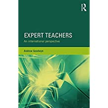 Expert Teachers: An international perspective (Teacher Quality and School Development)