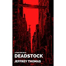 Deadstock: A Punktown Novel (English Edition)