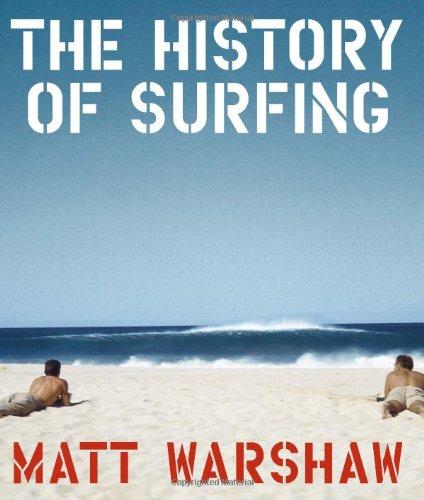 History of Surfing por Matt Warshaw