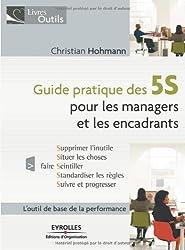 Guide pratique des 5S : Pour les managers et les encadrants