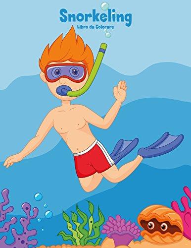 Snorkeling Libro da Colorare 1: Volume 1 por Nick Snels