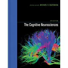 The Cognitive Neurosciences (MIT Press)