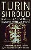 Turin Shroud: How Leonardo Da Vinci Fooled History by Lynn Picknett (2012-04-05)
