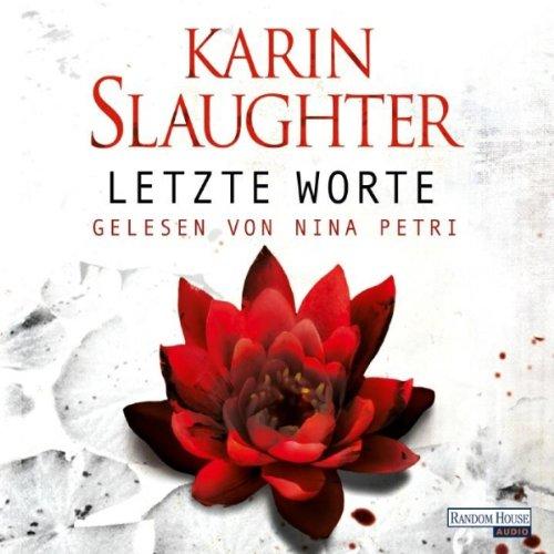 Buchseite und Rezensionen zu 'Letzte Worte' von Karin Slaughter