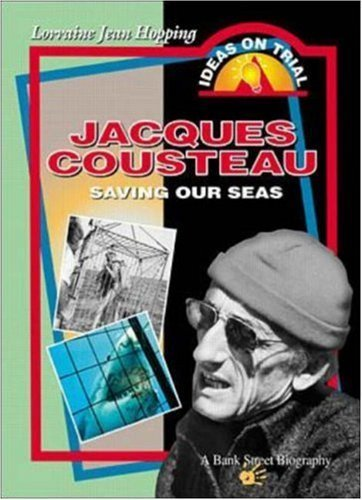 Jacques Cousteau: Saving Our Seas by Lorraine Jean Hopping (2000-05-18)
