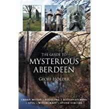 The Guide to Mysterious Aberdeen