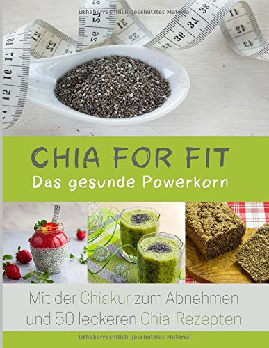 Image of Chia for FIT: Das gesunde Powerkorn