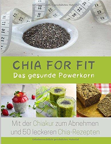 Image of Chia for FIT: Das gesunde Powerkorn