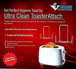 Worlds First Ultra Clean ToasterAttach - Toaster Attachments To get Perfect Hygienic Toast - Easy Wash Ultra Clean Technology based for 2 or 4 Sliced pop up toaster of any brand