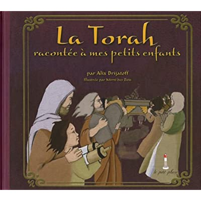 La Torah racontée à mes petits enfants