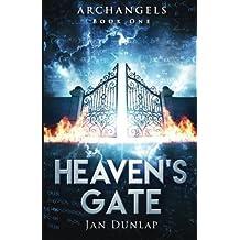 Heaven's Gate (Archangels) (Volume 1) by Jan Dunlap (2016-04-29)