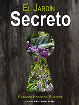 El jard n secreto versi n ntegra spanish edition for El jardin secreto torrent
