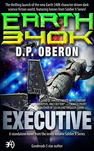 executive-an-earth-340k-standalone-novel-soldier-x-book-1
