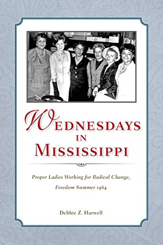 wednesdays-in-mississippi-proper-ladies-working-for-radical-change-freedom-summer-1964