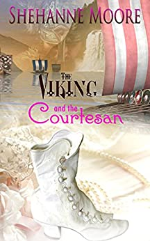 THE VIKING AND THE COURTESAN by [Moore, Shehanne]