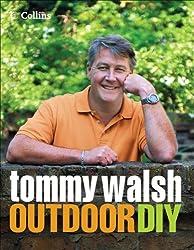 Tommy Walsh Outdoor DIY (DIY (Collins))