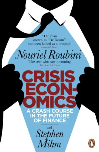 Crisis Economics: A Crash Course in the Future of Finance (English Edition) (Flash Card Maker)